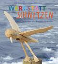 Rittermann / Rittermann    Werkstatt Schnitzen   Buch    Sack Fachmedien