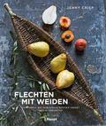 Crisp    Flechten mit Weiden   Buch    Sack Fachmedien