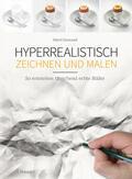Cormand |  Hyperrealistisch zeichnen und malen | Buch |  Sack Fachmedien
