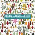 Ashmore |  Bilder aus Blatt und Blüte | Buch |  Sack Fachmedien