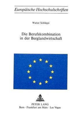 Schläppi   Die Berufskombination in der Berglandwirtschaft   Buch   sack.de