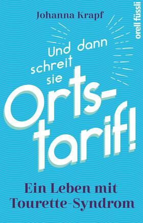 Krapf | Und dann schreit sie Ortstarif! | Buch | sack.de