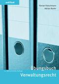 Fleischmann / Boxler / Gili |  Übungsbuch Verwaltungsrecht | Buch |  Sack Fachmedien
