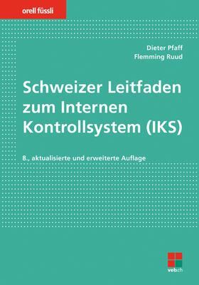 Pfaff / Ruud | Schweizer Leitfaden zum Internen Kontrollsystem (IKS) | Buch | sack.de