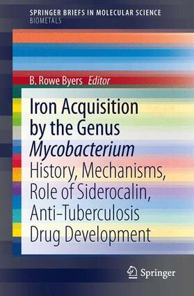 Byers | Iron Acquisition by the Genus Mycobacterium | Buch | sack.de