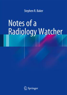 Baker | Notes of a Radiology Watcher | Buch | sack.de