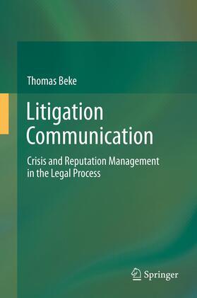 Beke   Litigation Communication   Buch   sack.de