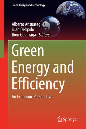 Ansuategi / Delgado / Galarraga | Green Energy and Efficiency | E-Book | sack.de