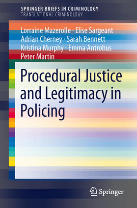 Mazerolle / Sargeant / Cherney   Procedural Justice and Legitimacy in Policing   Buch   sack.de