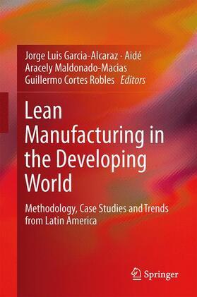 Cortes-Robles / García-Alcaraz / Maldonado-Macías | Lean Manufacturing in the Developing World | Buch | sack.de
