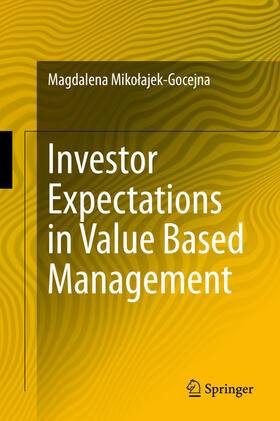 Mikolajek-Gocejna / Mikolajek-Gocejna | Investor Expectations in Value Based Management | Buch | sack.de