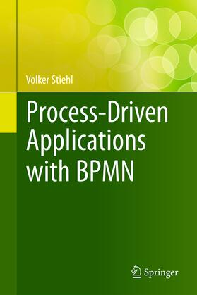 Stiehl | Process-Driven Applications with BPMN | Buch | sack.de