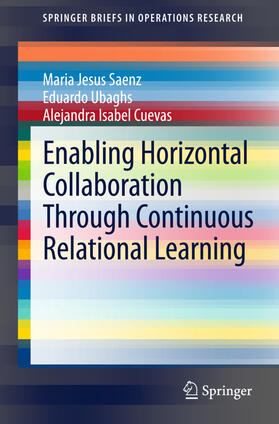 Saenz / Ubaghs / Cuevas | Enabling Horizontal Collaboration Through Continuous Relational Learning | Buch | sack.de