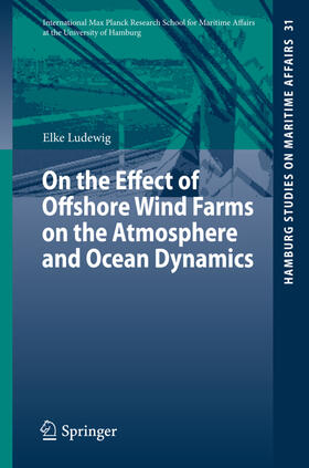 Ludewig | On the Effect of Offshore Wind Farms on the Atmosphere and Ocean Dynamics | Buch