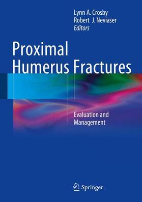 Crosby / Neviaser | Proximal Humerus Fractures | Buch | sack.de