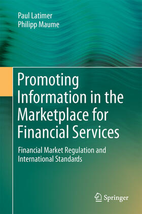 Latimer / Maume | Promoting Information in the Marketplace for Financial Services | Buch | sack.de
