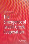 Tziampiris |  The Emergence of Israeli-Greek Cooperation | Buch |  Sack Fachmedien