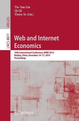 Liu / Qi / Ye | Web and Internet Economics | Buch | sack.de