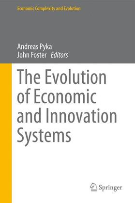 Pyka / Foster | The Evolution of Economic and Innovation Systems | Buch | sack.de