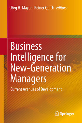 Mayer / Quick | Business Intelligence for New-Generation Managers | Buch | sack.de