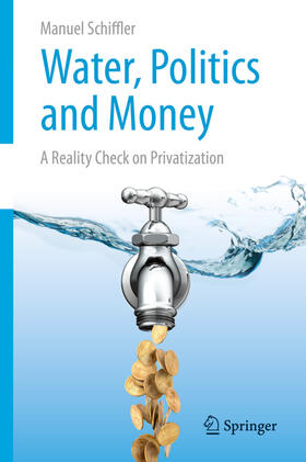 Schiffler   Water, Politics and Money   Buch   sack.de