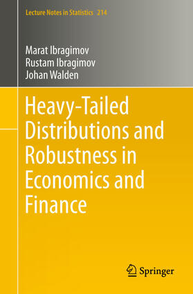 Ibragimov / Ibragimov / Walden | Heavy-Tailed Distributions and Robustness in Economics and Finance | Buch | sack.de