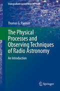 Pannuti |  The Physical Processes and Observing Techniques of Radio Astronomy | Buch |  Sack Fachmedien