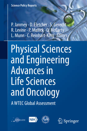 Janmey / Fletcher / Gerecht   Physical Sciences and Engineering Advances in Life Sciences and Oncology   Buch   sack.de