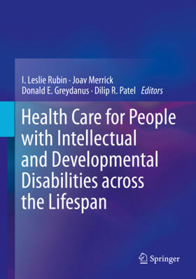 Rubin / Merrick / Greydanus | Health Care for People with Intellectual and Developmental Disabilities across the Lifespan, 2 Vols. | Buch | sack.de