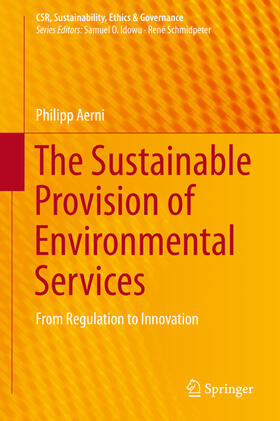 Aerni | The Sustainable Provision of Environmental Services | Buch | sack.de