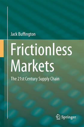 Buffington | Frictionless Markets | Buch | sack.de
