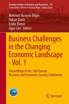 Bilgin / Danis / Demir   Business Challenges in the Changing Economic Landscape - Vol. 1   Buch   sack.de