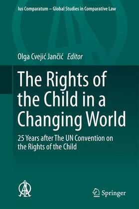 Cvejic Jancic / Cvejic Jancic | The Rights of the Child in a Changing World | Buch | sack.de