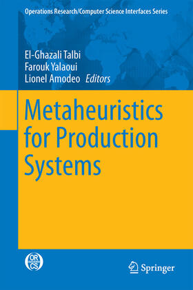 Talbi / Yalaoui / Amodeo | Metaheuristics for Production Systems | Buch | sack.de