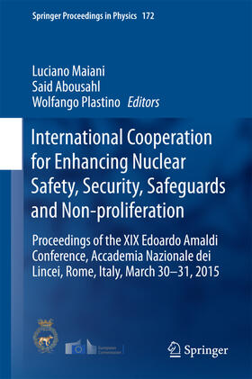 Maiani / Abousahl / Plastino | International Cooperation for Enhancing Nuclear Safety, Security, Safeguards and Non-proliferation | Buch