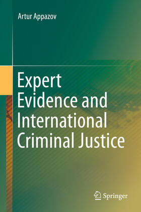 Appazov | Expert Evidence and International Criminal Justice | Buch | sack.de
