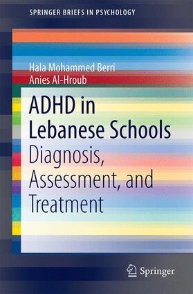 Berri / Al-Hroub | ADHD in Lebanese Schools | Buch | sack.de