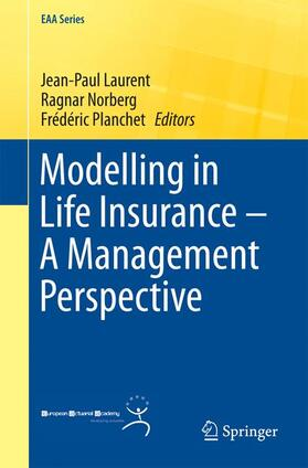 Laurent / Norberg / Planchet | Modelling in Life Insurance - A Management Perspective | Buch | sack.de