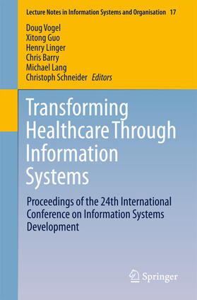 Vogel / Guo / Schneider | Transforming Healthcare Through Information Systems | Buch | sack.de