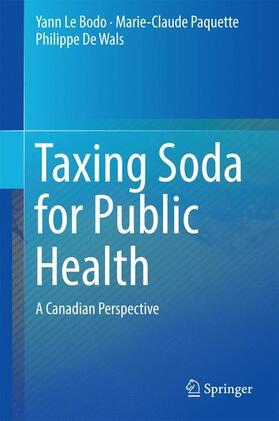 Le Bodo / Paquette / De Wals   Taxing Soda for Public Health   Buch   sack.de