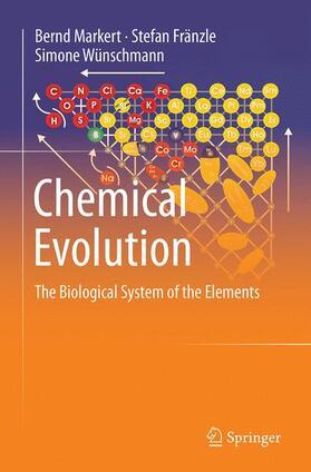 Markert / Fränzle / Wünschmann | Chemical Evolution | Buch | sack.de