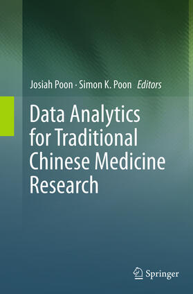 Poon / K. Poon | Data Analytics for Traditional Chinese Medicine Research | Buch | sack.de