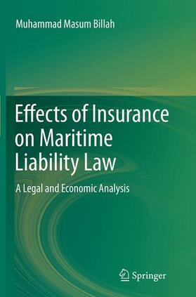 Masum Billah   Effects of Insurance on Maritime Liability Law   Buch   sack.de