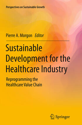 Morgon   Sustainable Development for the Healthcare Industry   Buch   sack.de