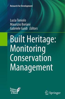 Toniolo / Boriani / Guidi | Built Heritage: Monitoring Conservation Management | Buch | sack.de