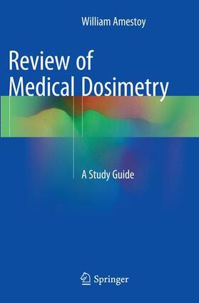 Amestoy | Review of Medical Dosimetry | Buch | sack.de