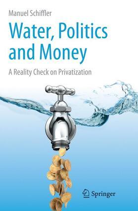 Schiffler | Water, Politics and Money | Buch | sack.de