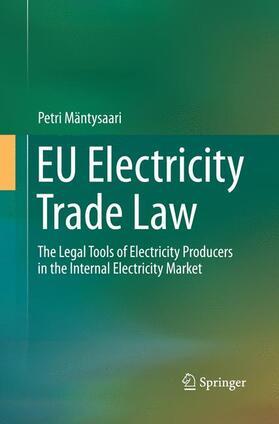Mäntysaari | EU Electricity Trade Law | Buch | sack.de