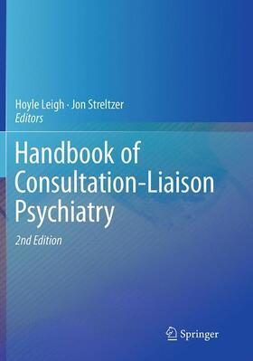 Leigh / Streltzer   Handbook of Consultation-Liaison Psychiatry   Buch   sack.de