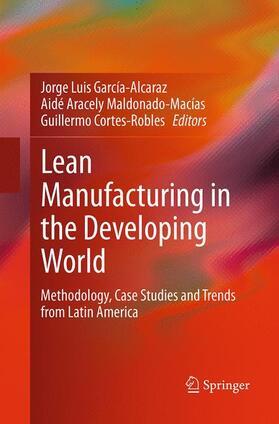 García-Alcaraz / Cortes-Robles / Maldonado-Macías | Lean Manufacturing in the Developing World | Buch | sack.de